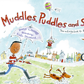 Muddles Puddles and Sunshine, Diana Crossley and Kate Sheppard