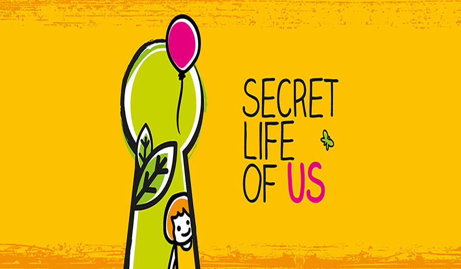 The Secret Life of Us: new campaign launches