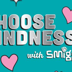 Choose kindness with Smiggle