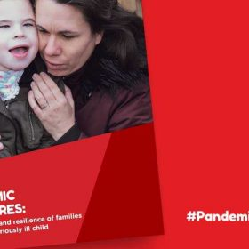 Our latest report shares stories of families crushed under pandemic pressure while caring for a life-threatened child